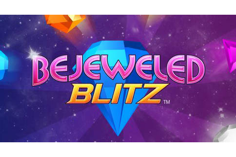 Game Review: Bejeweled Blitz – Gems are a gamer's best ...