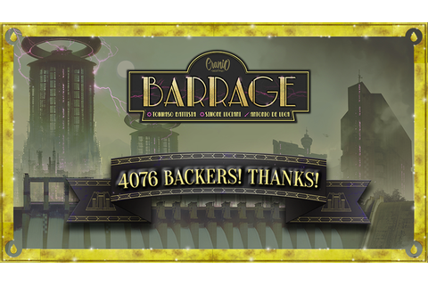 Barrage by Cranio Creations — Kickstarter