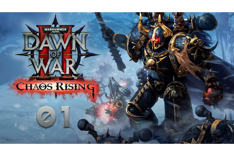 Warhammer 40000: Dawn of War 2 — Chaos Rising ...