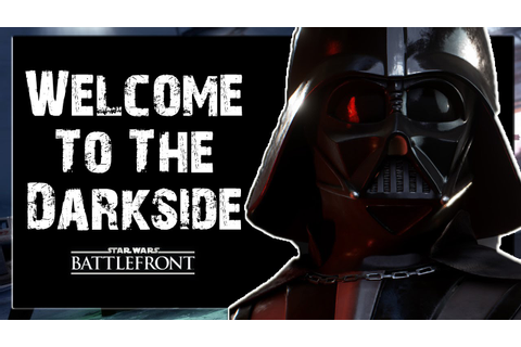Star Wars Battlefront | Welcome To The Darkside | Star ...