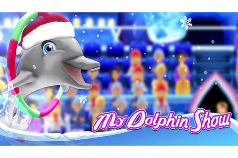 My Dolphin Show - New North Pole World (SPIL GAMES) - Best ...