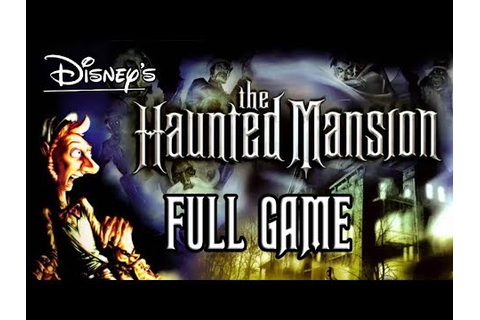 Disney's The Haunted Mansion Walkthrough FULL GAME ...
