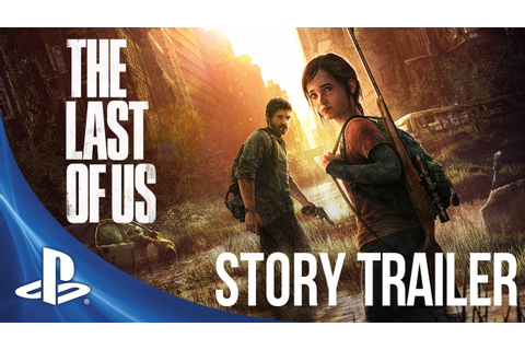 The Last of Us - Story Trailer - YouTube