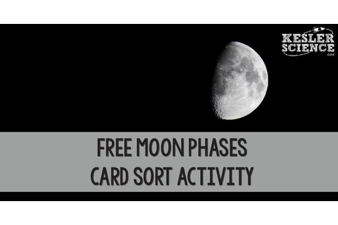 FREE Moon Phases Card Sort Activity | Kesler Science
