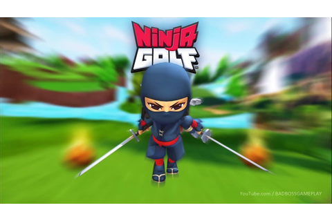 Ninja Golf ™ Gameplay (Android / iOS) - YouTube