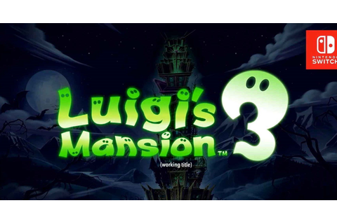Nintendo Announces Luigi's Mansion 3 As One Of Its Major ...