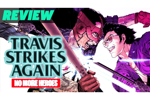 Travis Strikes Again: No More Heroes Review - YouTube