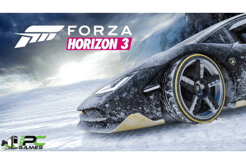 Forza Horizon 3 PC Game Download Repack+44DLCs+Fix