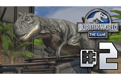 Feeding Time || Jurassic World - The Game - Ep 2 HD - YouTube