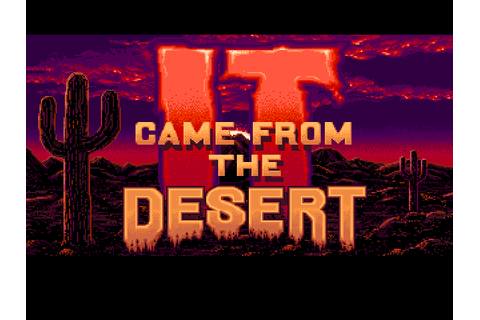 It came from the desert (game) - Retro Legends