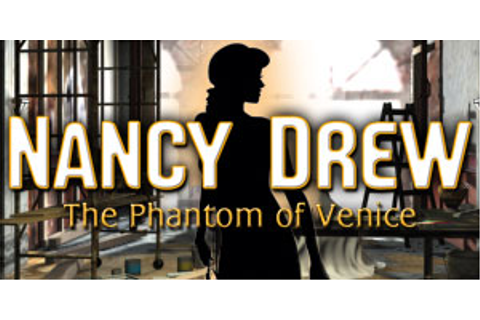 Nancy Drew - Phantom of Venice | GameHouse