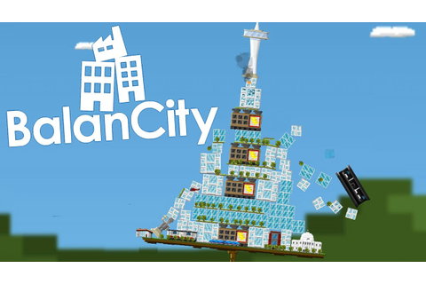 BalanCity Gameplay - Jenga Meets City Building! (BalanCity ...