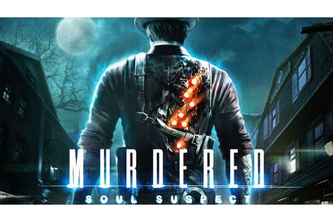 Murdered: Soul Suspect All Cutscenes (Game Movie) 1080p HD ...