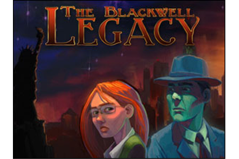 The Blackwell Legacy - Walkthrough, comments and more Free ...