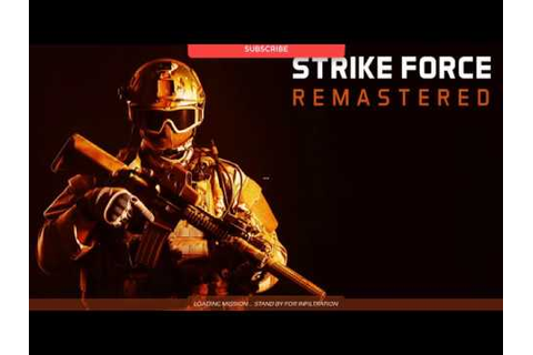 Strike Force Remastered Gameplay (PC Game) - YouTube