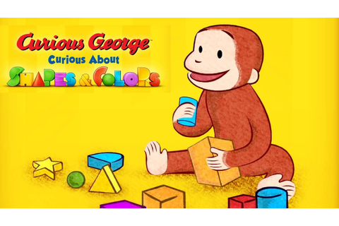 Curious George Game: Curious About Shapes and Colors | Top ...
