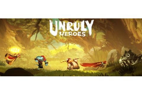 Unruly Heroes | X Enhanced Gaming