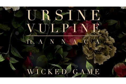 Wicked Game (feat. Annaca) - YouTube
