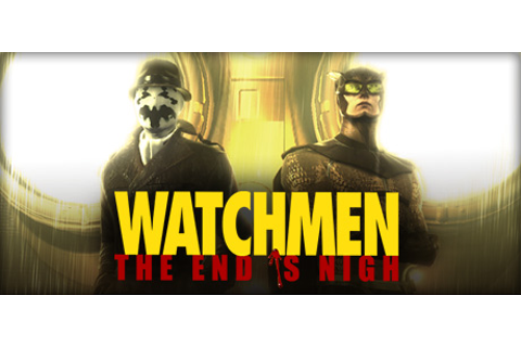 Watchmen: The End is Nigh on Steam