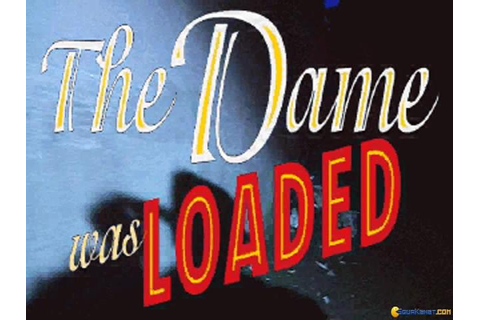 The Dame Was Loaded download PC