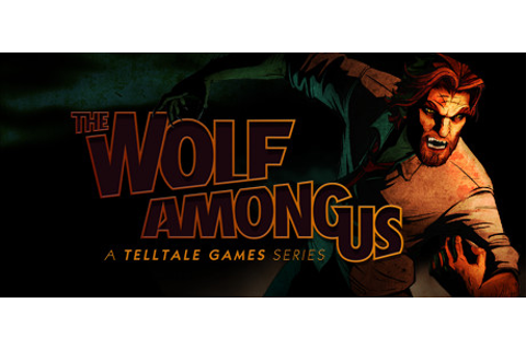 The Wolf Among Us on Steam
