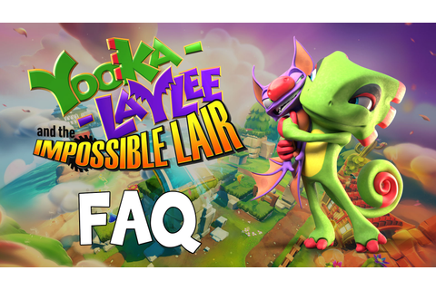 Yooka-Laylee and the Impossible Lair – FAQ - Team17 Group PLC
