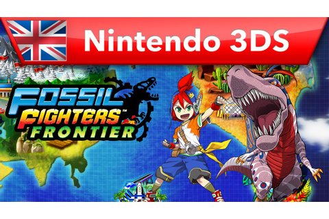 Fossil Fighters Frontier - Launch Trailer (Nintendo 3DS ...