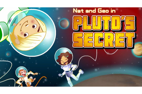 Pluto's Secret | Free games for kids, National geographic ...