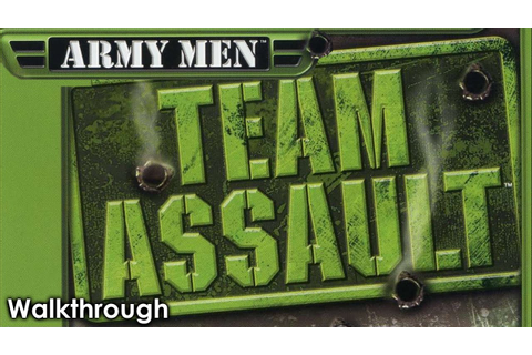 Army Men: World War - Team Assault Walkthrough - YouTube