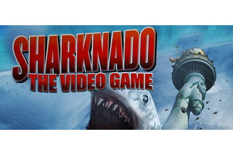 Sharknado's: The Video Game's press release is a natural ...