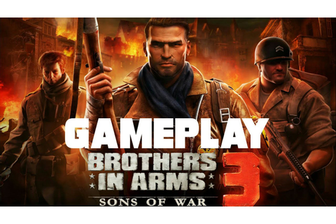 Brothers In Arms 3 Sons Of War Gameplay || BIA 3 - YouTube