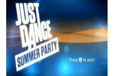 Just Dance Summer Party Song List,Menu,Credits (Wii) (2016 ...