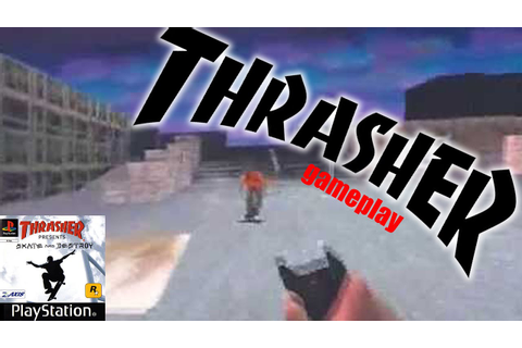 Thrasher Skate And Destroy Game!! - YouTube