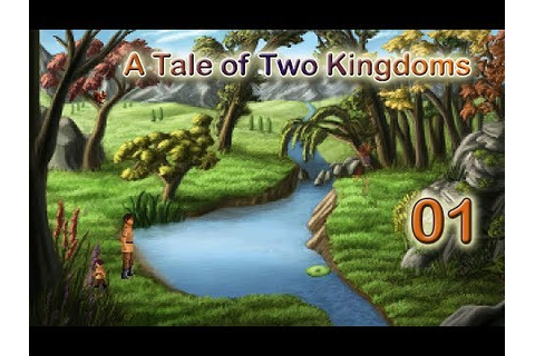 A tale of two kingdoms Deluxe - Part 01: Introduction ...