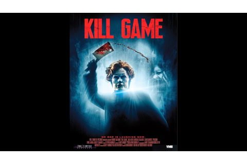Kill Game Horror Movie Trailer - YouTube
