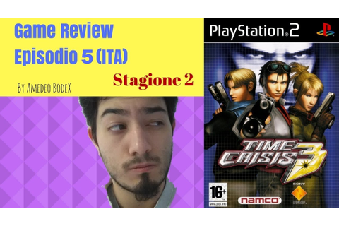 Time Crisis 3 (PS2) - Game review Ep. 5 St.2 (ITA) - YouTube