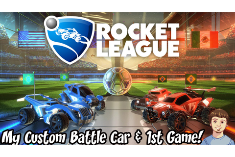 Rocket League Gameplay - My Custom Car & 1st Game from ...