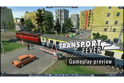 Transport Fever - Gameplay preview (english) - YouTube