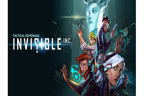 Invisible Inc Game Free Download - Full Version Games ...