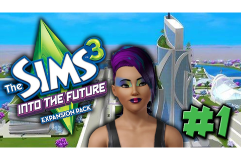 Sims 3 Into The Future Let's Play! Create-a-Sim #1 - YouTube