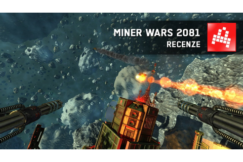 Miner Wars 2081 - RECENZE - INDIAN - YouTube