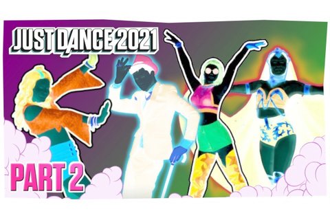Just Dance 2021/Inverted 3: Trailer Announcement | Fanmade ...