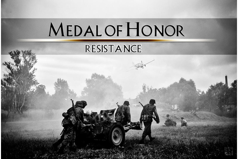 Medal of Honor - Resistance I by FilipR8 on DeviantArt