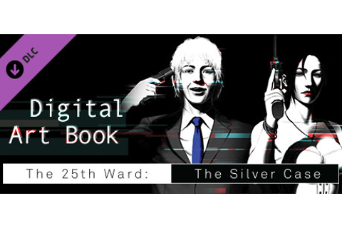 The 25th Ward: The Silver Case - Digital Art Book on Steam