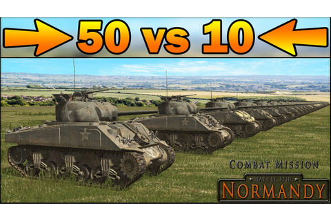 50 SHERMANS vs 10 TIGERS - SIMULATION - Combat Mission ...