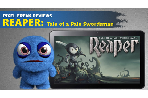 Reaper - Tale of a Pale Swordsman Gameplay Review ...