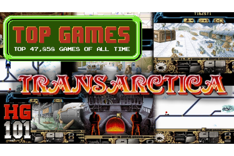 Transarctica - Top 47,858 Games of all time - Part 38c ...