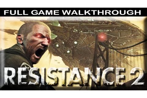 Resistance 2 Full GAME Walkthrough - No Commentary - YouTube