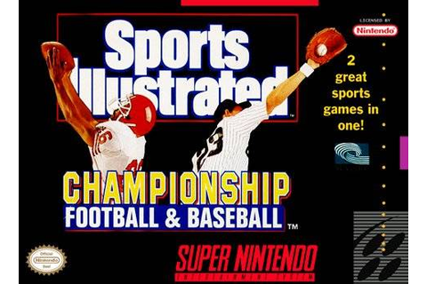 Sports Illustrated Championship Football/Baseball SNES ...
