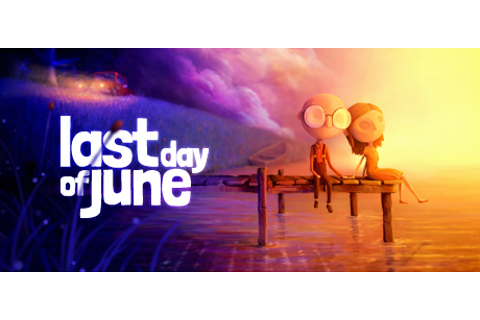 Game Review: Last Day of June - A sweet game about loss ...